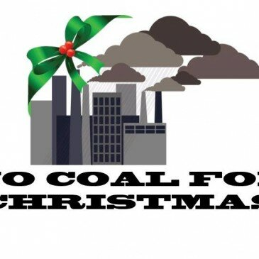 """Join Us for a """"No Coal for Christmas Forum""""  – Dec. 9th"""